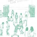 ゆらゆら帝国 - LIVE 2005-2009