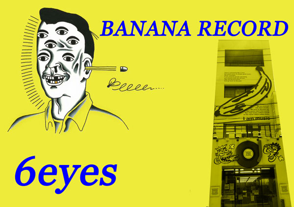 【大須店】Banana Record×6eyes